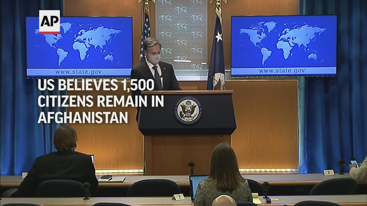 US believes 1,500 citizens remain in Afghanistan