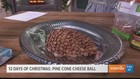 12 Days of Christmas: Pine Cone Cheese Ball