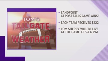 Tom's Tailgate will visit the Sandpoint at Post Falls game on Aug. 30